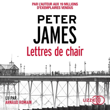 Lettres de chair audiobook by Peter JAMES