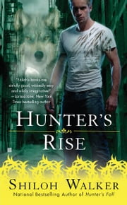 Hunter's Rise ebook by Shiloh Walker