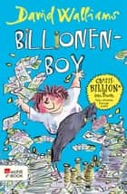 Billionen-Boy ebook by Tony Ross, David Walliams, Dorothee Haentjes-Holländer