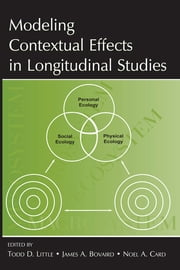 Modeling Contextual Effects in Longitudinal Studies ebook by