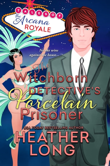 The Witchborn Detective's Porcelain Prisoner ebook by Heather Long