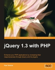 jQuery 1.3 with PHP ebook by Kae Verens