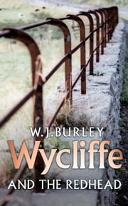 Wycliffe And The Redhead ebook by W.J. Burley