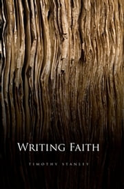 Writing Faith ebook by Timothy Stanley