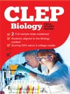 CLEP Biology 2017 ebook by Jefferey Sack,Sharon A Wynne