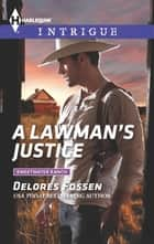 A Lawman's Justice ebook by Delores Fossen