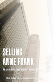 Selling Anne Frank ebook by Stefano Boscutti