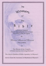 The Women of the Bible ebook by Warren Sherwood Bennett
