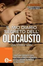 Il mio diario segreto dell'Olocausto eBook by N. Bannister, Denise George, Carolyn Tomlin