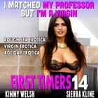 I Matched My Professor But I'm A Virgin : First Timers 14 (Rough Sex Erotica Virgin Erotica Age Gap Erotica) audiobook by Kimmy Welsh