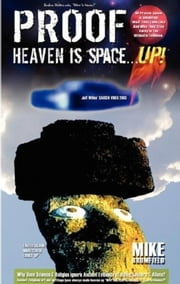Heaven is Space . . . UP! ebook by Mike Brumfield