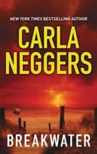 Breakwater ebook by Carla Neggers