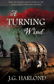 A Turning Wind ebook by J G Harlond