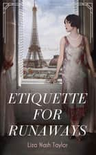 Etiquette for Runaways ebook by