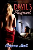 Devil's Playground ebook by Arianna Hart