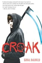 Croak ebook by Gina Damico