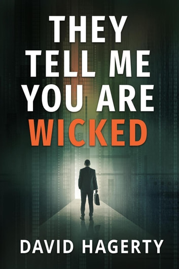 They Tell Me You Are Wicked - Duncan Cochrane, #1 ebook by David Hagerty