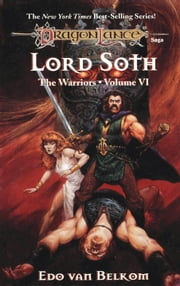 Lord Soth - The Warriors, Book 6 ebook by Edo Van Belkom