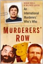 Murderers' Row ebook by Robin Odell,Wilfred Gregg