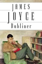 Dubliner (Edition Anaconda) - Neuübersetzung ebook by James Joyce