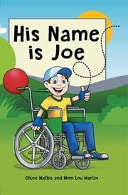 His Name is Joe ebook by Mimi Lou Martin,Chloe Mathis