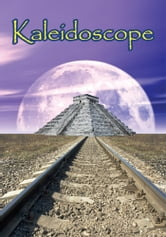 Kaleidoscope ebook by Elliot Graves