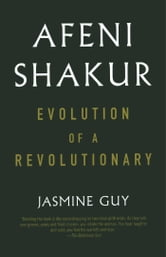 Afeni Shakur - Evolution Of A Revolutionary ebook by Jasmine Guy