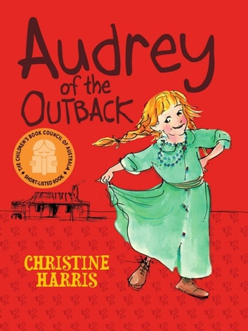 Audrey Of The Outback ebook by Christine Harris