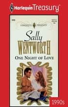 One Night of Love ekitaplar by Sally Wentworth