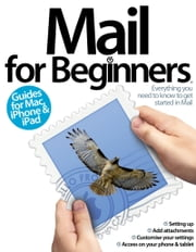 Mail for Beginners ebook by Imagine Publishing