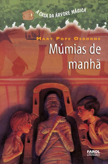 Múmias de Manhã ebook by Mary Pope Osborne,Sal Murdocca