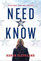 Need to Know ebook by Karen Cleveland