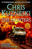 The Hunters ebook by Chris Kuzneski