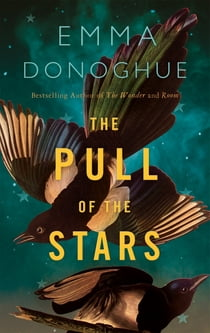 The Pull of the Stars ekitaplar by Emma Donoghue