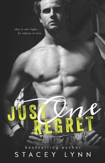 Just One Regret ebook by Stacey Lynn