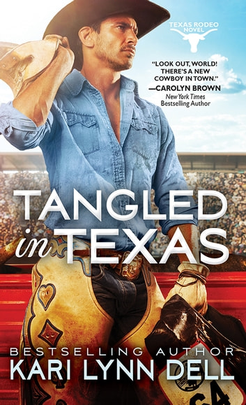 Tangled in Texas ebook by Kari Lynn Dell