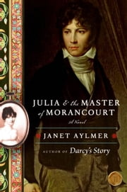 Julia and the Master of Morancourt ebook by Janet Aylmer