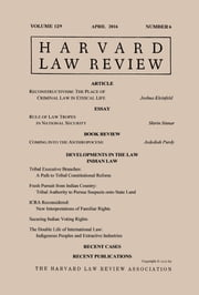Harvard Law Review: Volume 129, Number 6 - April 2016 ebook by Harvard Law Review