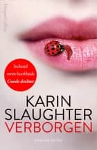 Verborgen ebook by Karin Slaughter, Ineke Lenting