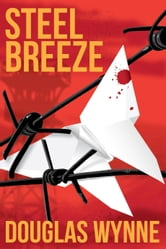 Steel Breeze ebook by Wynne, Douglas