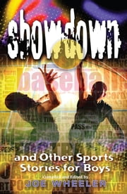 Showdown - And Other Sports Stories for Boys ebook by Joe Wheeler