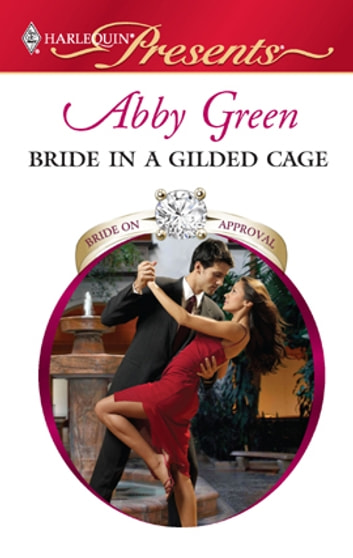 Bride in a Gilded Cage ebook by Abby Green