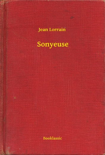 Sonyeuse ebook by Jean Lorrain