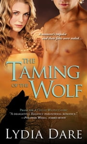The Taming of the Wolf ebook by Lydia Dare