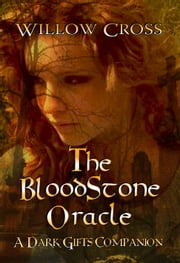 The Bloodstone Oracle ebook by Willow Cross