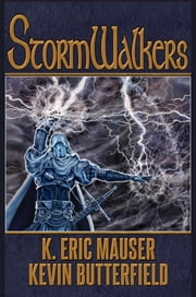Stormwalkers ebook by Kevin Butterfield,K. Eric Mauser