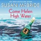 Come Helen High Water - A River Road Mystery audiobook by Susan McBride