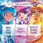 Star Darlings Collection: Volume 4 - Adora Finds a Friend; Clover's Parent Fix; Gemma and the Ultimate Standoff audiobook by Ahmet Zappa, Shana Muldoon Zappa
