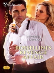 Rossellini's Revenge Affair ebook by Yvonne Lindsay