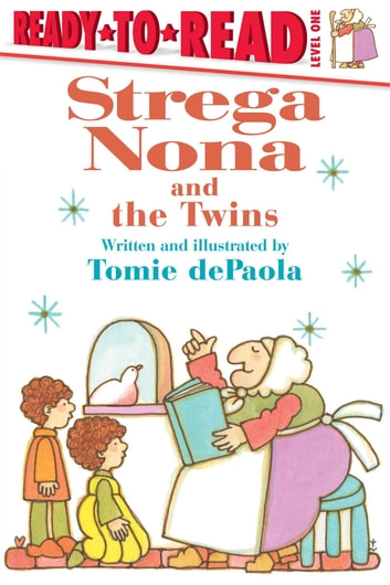 Strega Nona and the Twins ebook by Tomie dePaola
